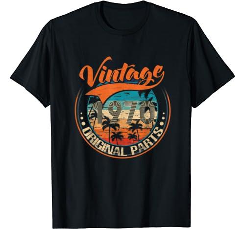 Vintage 1970 Original Parts 50th Birthday Gift For Men Woman T Shirt