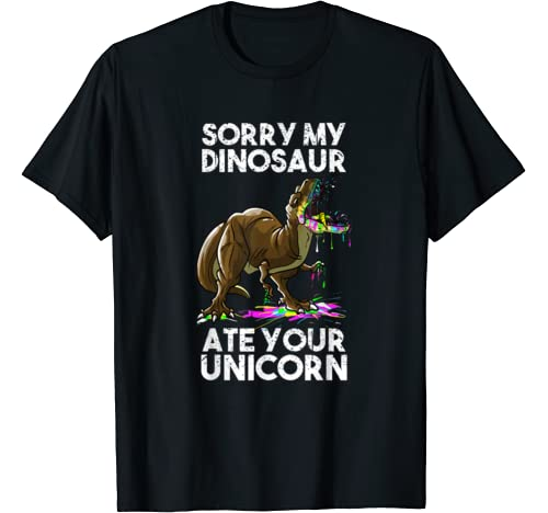Funny Sorry My Dinosaur Ate Your Unicorn Cool Halloween Gift T Shirt