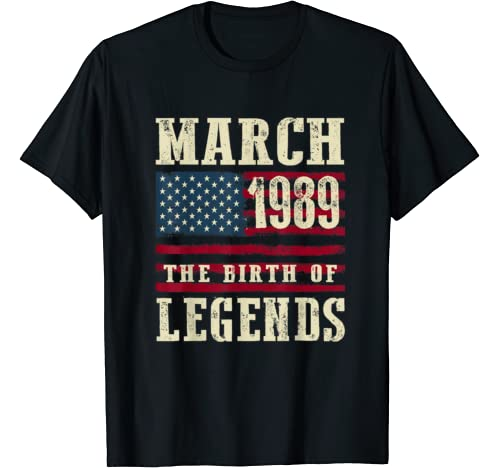 31st Birthday Gift March 1989 The Birth Of Legends T Shirt