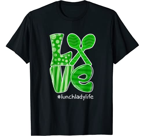 St Patrick's Day Gifts Love Lunch Lady Life T Shirt