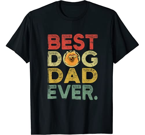 Mens Pomeranian Best Dog Dad Ever Tee Cool Father's Day T Shirt