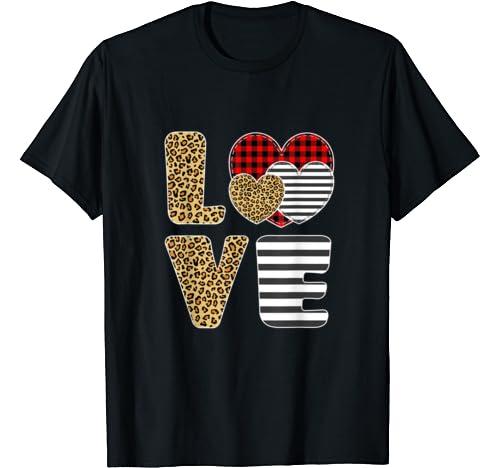 Love Valentines Day Hearts Leopard Buffalo Plaid Zebra Print T Shirt