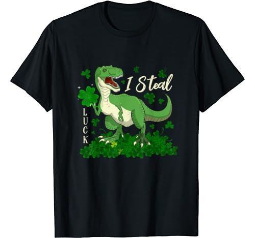 Funny T Rex Dinosaur I Steal Luck Shamrock St Patrick's Day T Shirt