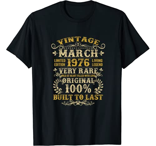 Vintage 44th Birthday Gift Born In March 1976 44 Years Old T Shirt