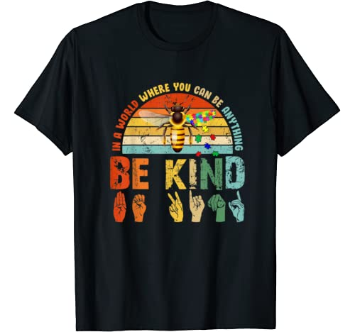 In A World Where You Can Be Anything Be Kind Autism Slp T Shirt