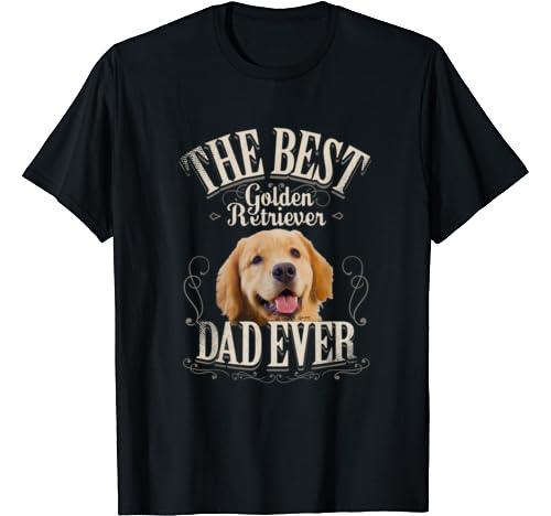 Mens Best Golden Retriever Dad Ever Funny Dog Lover Gifts For Men T Shirt