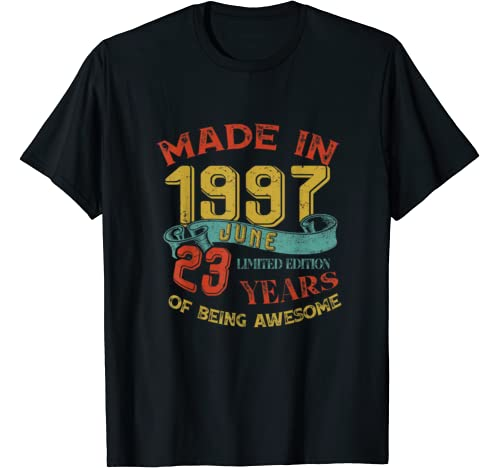 Made In 1997 June 23rd Birthday 23 Years Old Being Awesome T Shirt