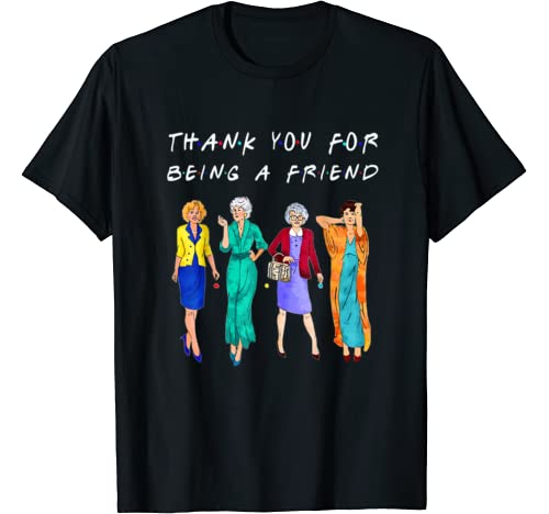 Womans Thank You For Being A Golden Friend Girls Vintage T Shirt