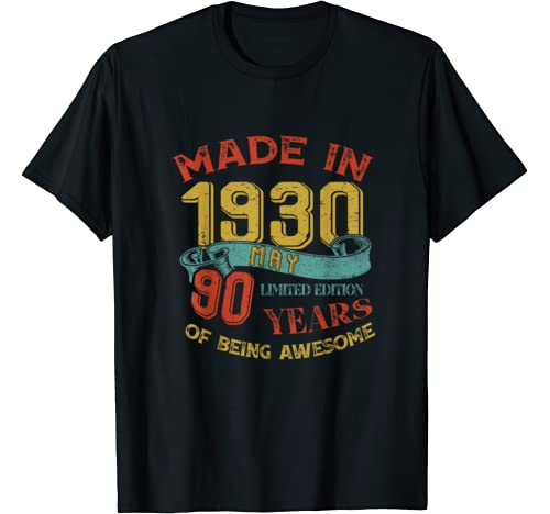 Made In 1930 May 90th Birthday 90 Years Old Being Awesome T Shirt