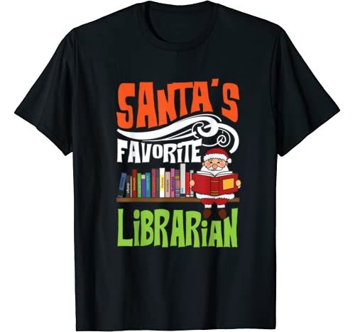 Cool Santa's Favorite Librarian Funny Christmas Season Gift T Shirt