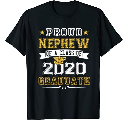 Proud Nephew Of A Class Of 2020 Graduate Tee Senior 20 Gift T Shirt