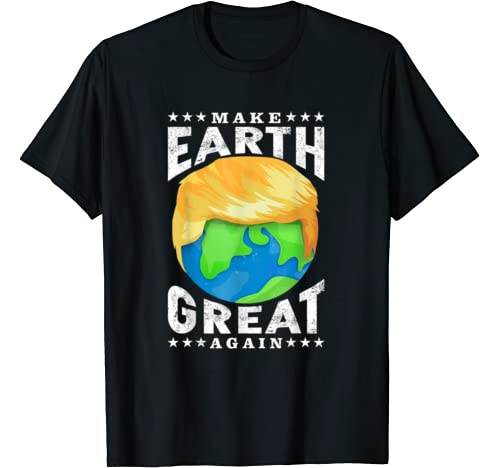 Funny Vintage Make Earth Great Again Trump Earth Day T Shirt