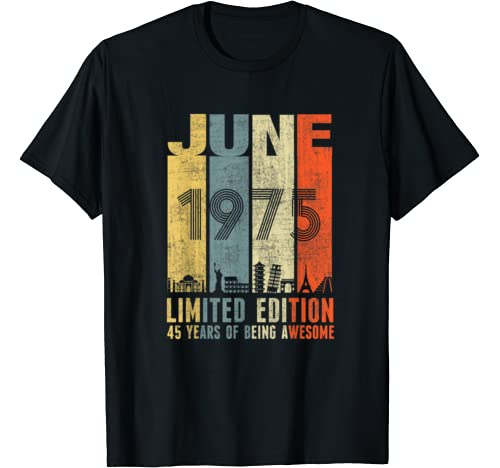 June 1975 Vintage Funny 45th Birthday Gift T Shirt