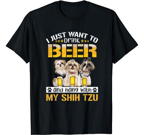 Shih Tzu I Just Want T Shirt