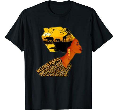 Melanin Poppin Black Woman Black History Month Gifts T Shirt