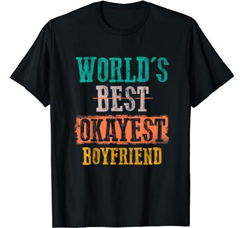 Mens World's Best Okayest Boyfriend Vintage Funny Gifts T Shirt
