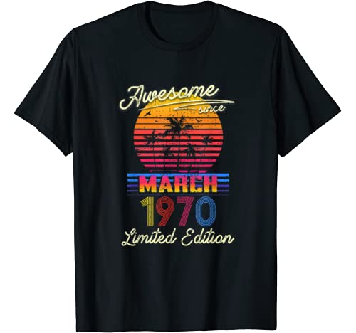 Retro Classic Awesome Since March 1970 50th Birthday Gift T Shirt