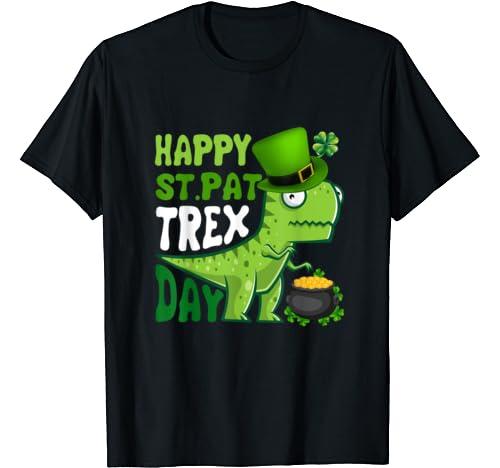 Happy St. Pat T Rex Day Dinosaur St Patrick's Day T Shirt
