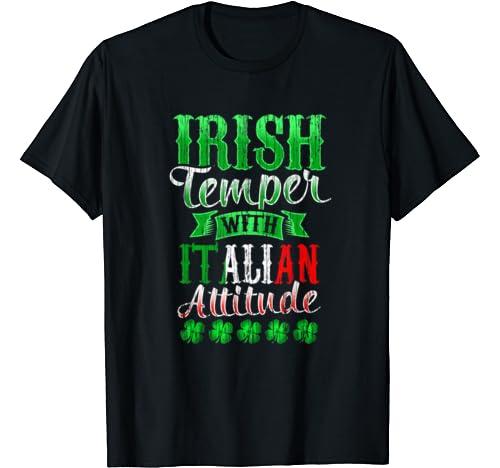Fun Irish Temper And Italian Attitude Shirt St Patricks Day T Shirt