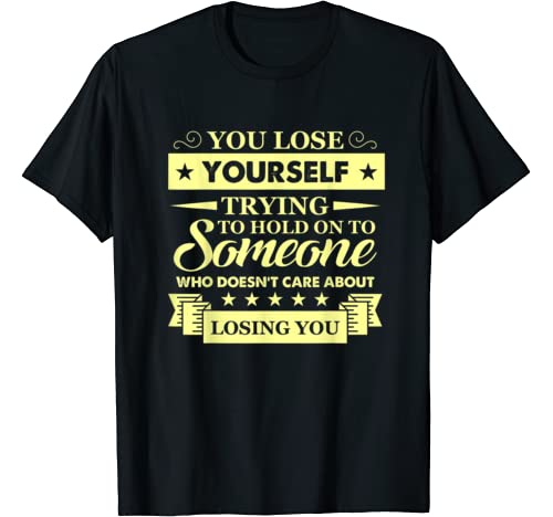 Sometimes You Just Have To Move On   Motivational Gifts T Shirt