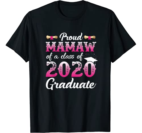 Proud Mamaw Of A Class Of 2020 Graduate, Senior Gift T Shirt