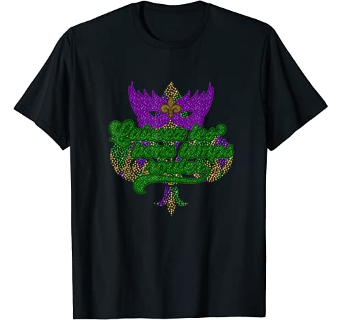 Let The Good Times Roll Mardi Gras T Shirt