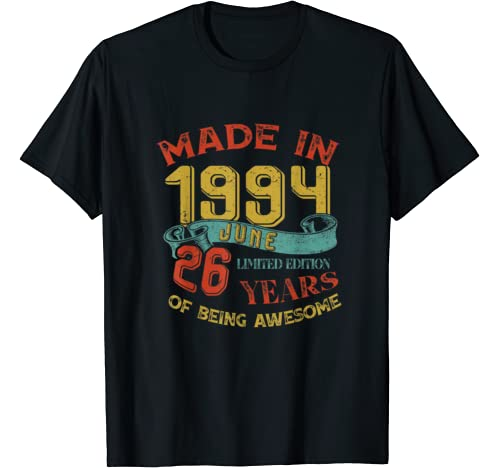 Made In 1994 June 26th Birthday 26 Years Old Being Awesome T Shirt