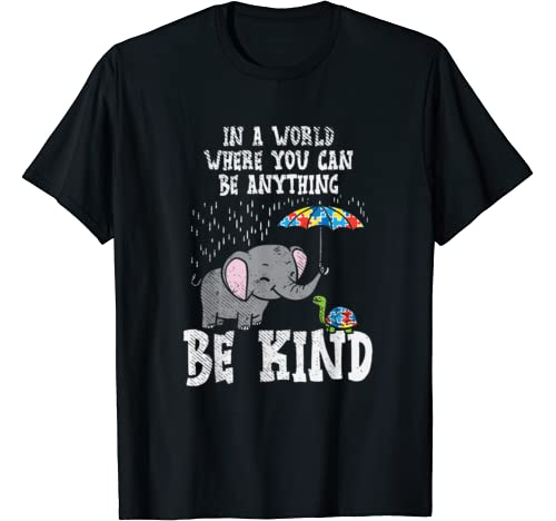 In A World Be Kind Cute Elephant Turtle Umbrella Autism Gift T Shirt