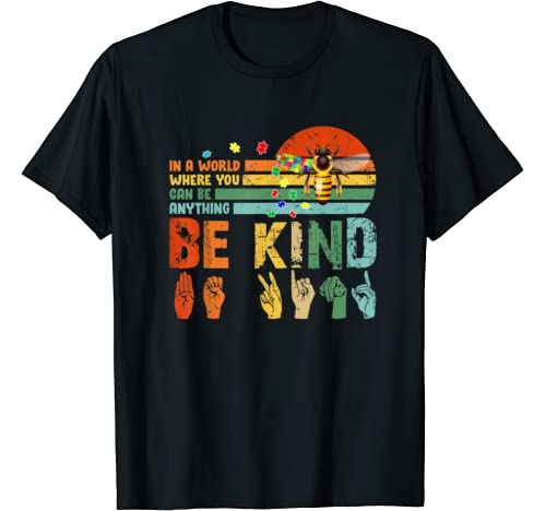 In A World Where You Can Be Anything Be Kind Slp Autism T Shirt
