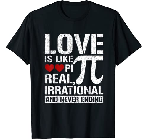 Love Is Like Pi Math Teacher Sweet Valentines Pi Day Gift T Shirt