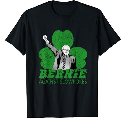 Bernie Sanders Against The Machine St Patricks Day Irish Pub T Shirt