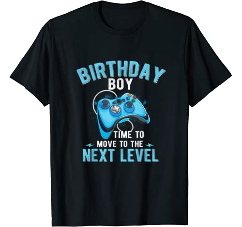Birthday Boy Time To Move To The Next Level Gamer Control. T Shirt