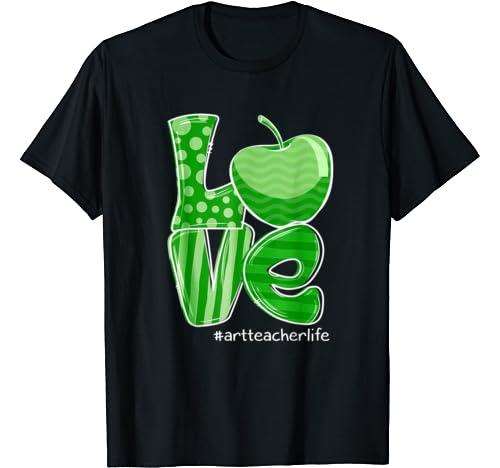 St Patrick's Day Gifts Love Art Teacher Life T Shirt