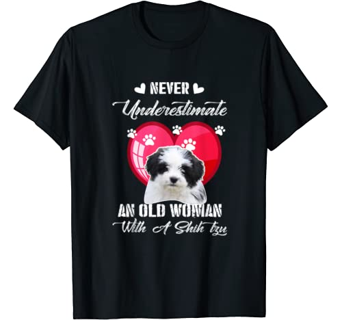 Never Underestimate An Old Woman With A Shih Tzu Dog Lover T Shirt
