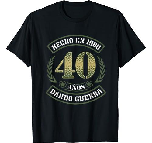 Hecho en 1980 40 Años Dando Guerra Camiseta: Amazon.es: Ropa y accesorios