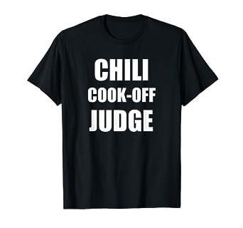 Amazon.com: Chili cook- Off Camisa para conocedores de chili ...