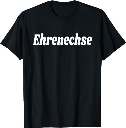 Ehrenechse Spruch Shirt | Lustiger Kleinanzeigen Merch | T-Shirt:  Amazon.de: Bekleidung