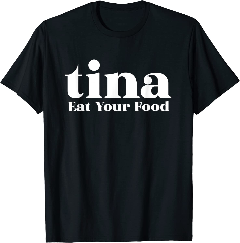 Eat Your Food Tina Llama Alpaca T-Shirt