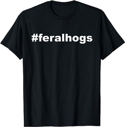 Amazon.com: Feral Hogs Funny Meme Trending Gift Birthday ...