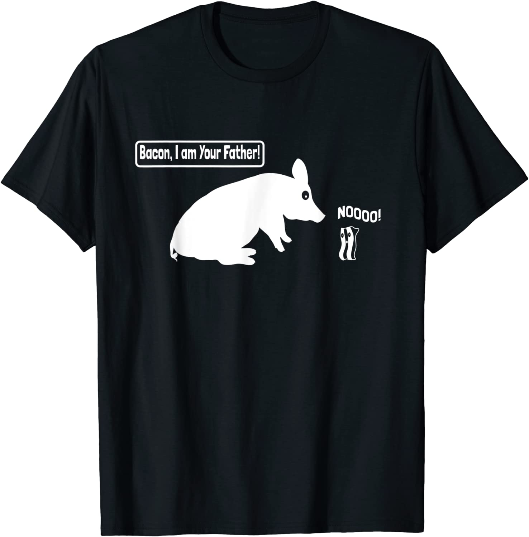 Humor Food Pun Sarcasm Food I Am Your Father Bacon Gift T-Shirt