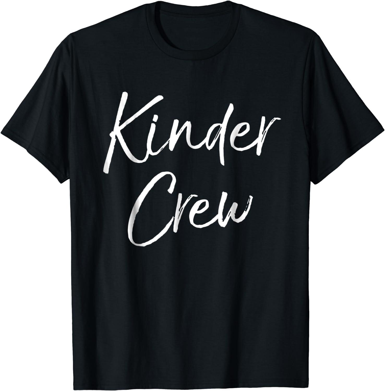 Back To School Kindergarten Teacher Shirt Kinder Teacher Shirt Kindergarten Crew Shirt Teacher Gift Gift For Teacher Teacher Shirt