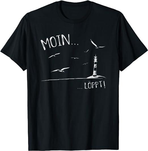 Leuchtturm Möwen Nordsee Ostsee Moin Löppt T Shirt Bekleidung