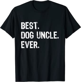 Best UNCLE Ever Funny Fathers Day Birthday Christmas Daddy Dad Gift Tee T-Shirt