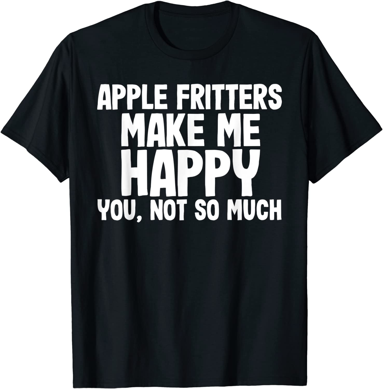 Birthday Gift Apple Fritter Lovers APPLE FRITTERS ADDICT T-Shirt