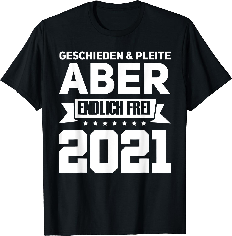 Geschieden 2021 Partnersuche Scheidung Trennung T-Shirt