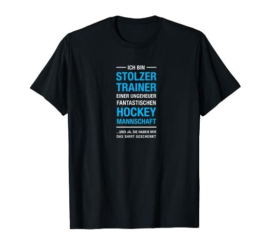 Stolzer Trainer Einer Hockey Mannschaft Spruch T Shirt