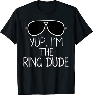I'm The Ring Dude T-Shirt