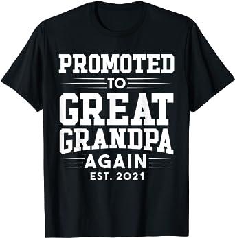 grandpa est 2021 shirt new great grandpa pregnancy announcement great grandpa to be great grandpa tshirt est shirt Great grandpa shirt