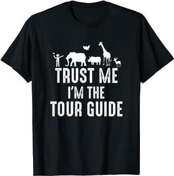 I'm The Tour Guide - Travel Guide Safari Tourist Guide T-Shirt