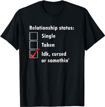 Single taken cursed
